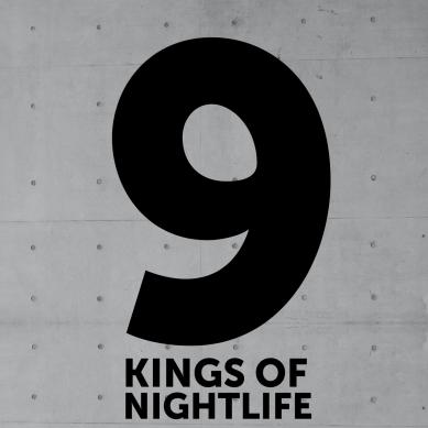 9 kings of nightlife